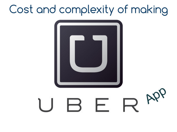 Cost of making Uber app