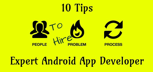 Tips to hire Android app developer