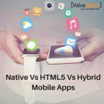 Native Vs HTML5 Vs Hybrid Mobile Apps