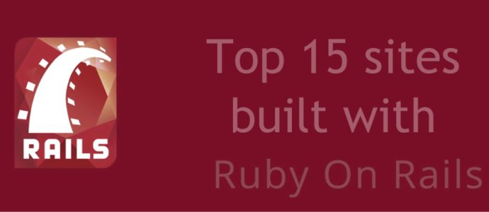 Top 15 sites built with Ruby on Rails
