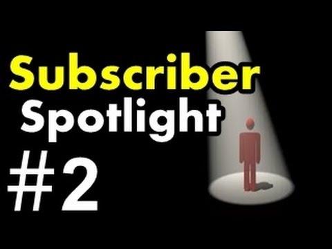 Spotlight the subscriber