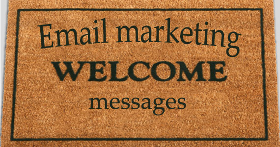 Email marketing welcome messages