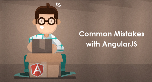 mistakes angularjs developers make