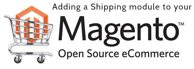 How to Add a Shipping Module In Your Magento Website ?