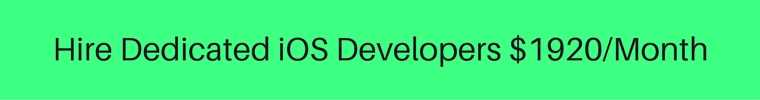 Hire Dedicated iOS Developers $1920_Month