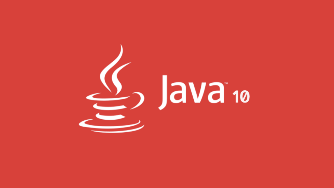 Java 10: New Features And Enhancements