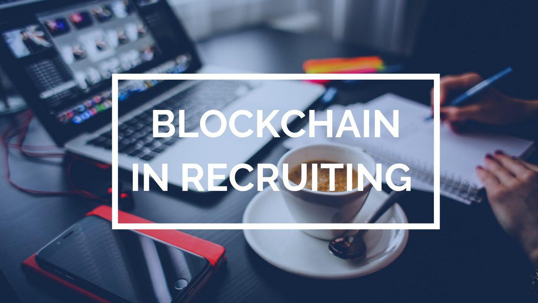 Blockchain Technology's Role in Recruitment