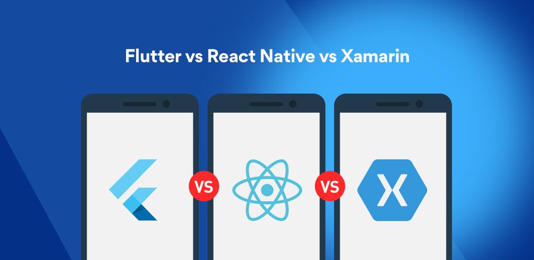 Flutter Vs React Native Vs Xamarin | best cross platform mobile development company | Flutter 2020 | what is flutter | cross platform app dev | flutter framework