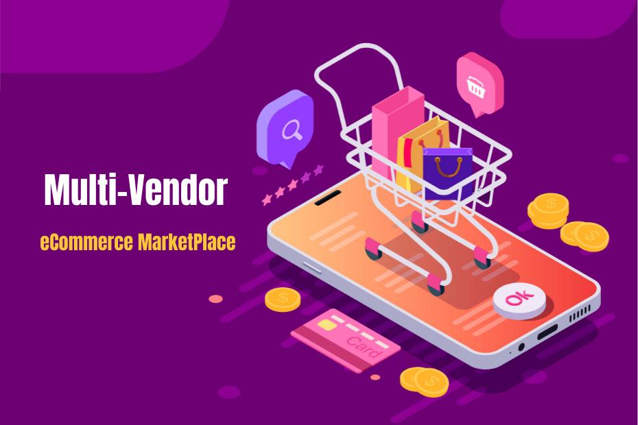 Multi-Vendor MarketPlace Websites: A Complete Guide