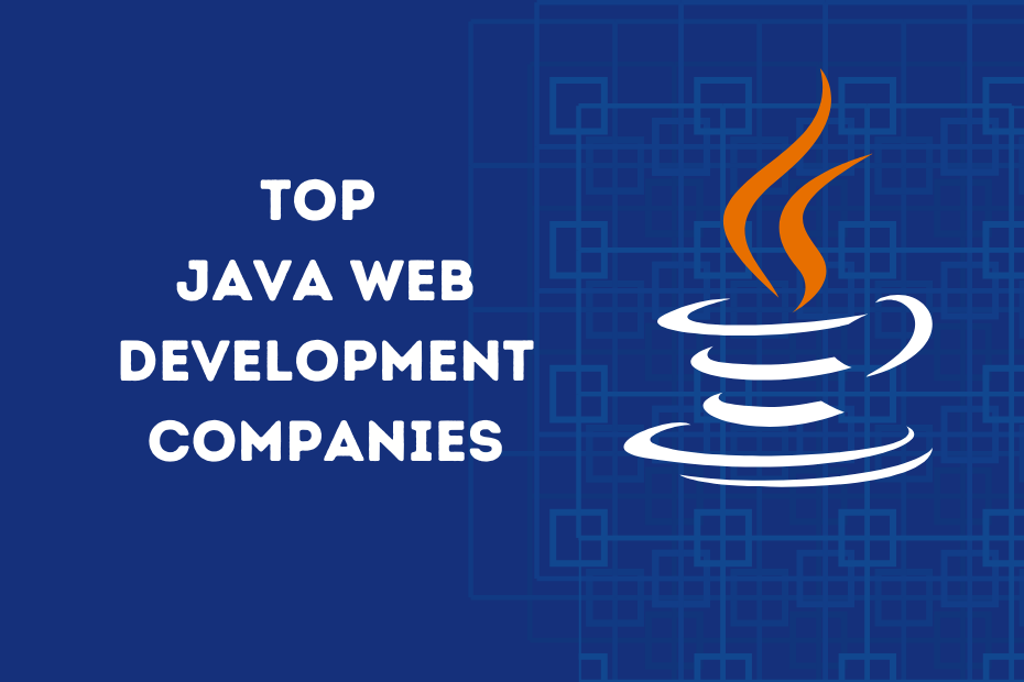 Top Java Web Application Development Companies